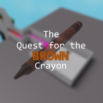 the quest for the brown crayon