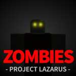 Project Lazarus: 💀 ZOMBIES 💀 [FROSTBITE!]