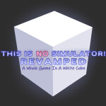 THIS IS NO SIMULATOR! Revamped
