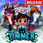 TIMMEH! [RELEASE]