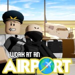 ✈️ Work at an Airport!