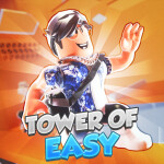 [❗UPDATE] Tower of Easy